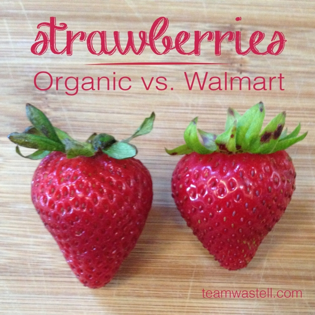 Strawberries: Organic vs Walmart